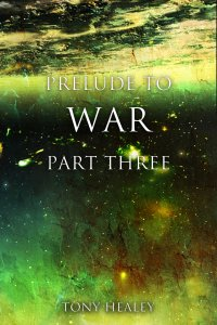 Prelude To War Part 3